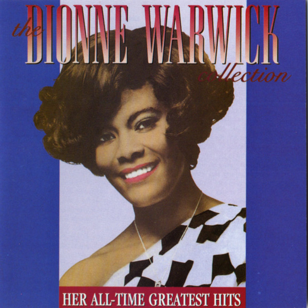 Dionne-Warwick-The-Dionne-Warwick-Collection-Her-All-Time-Greatest-Hits