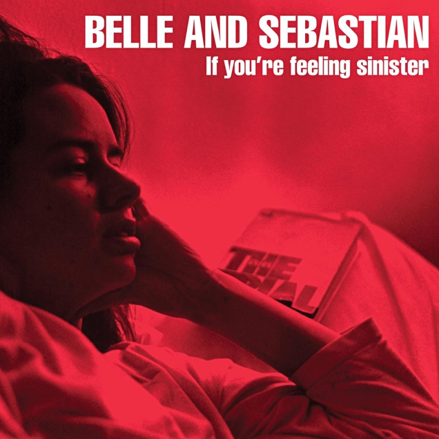 if-youre-feeling-sinister-belle-sebastian